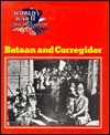 Bataan and Corregidor - Wallace B. Black, Jean F. Blashfield