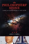 The Philosopher's Stone: Alchemy and the Secret Research for Exotic Matter - Joseph P. Farrell