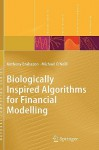 Biologically Inspired Algorithms for Financial Modelling - Anthony Brabazon, Michael O'Neill