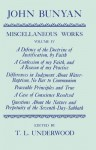The Miscellaneous Works of John Bunyan: Volume 4: A Defence of the Doctrine of Justification, a Confession of My Faith, Differences in Judgment about Water-Baptism, Peaceable Principles and True, a Case of Conscience Resolved, Questions about the Natur... - John Bunyan