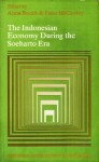 The Indonesian Economy During the Soeharto Era - Anne Booth, Peter McCawley