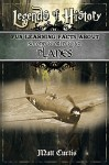 Legends of History: Fun Learning Facts About SECOND WORLD WAR PLANES: Illustrated Fun Learning For Kids - Matt Curtis