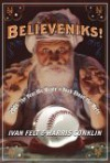 Believeniks!: 2005: The Year We Wrote a Book About the Mets - Ivan Felt, Harris Conklin