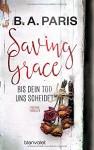 Saving Grace - Bis dein Tod uns scheidet: Psychothriller - R B Paris, Wulf Bergner
