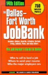 The Dallas Fort Worth JobBank - Erik L. Herman, Adams Media, Sarah Rocha, Maurice Curran