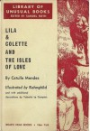 Lila & Colette and The Isles of Love - Catulle Mendès