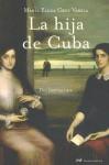 La hija de Cuba - Maria Elena Cruz Varela