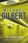 The Doors Open - Michael Gilbert