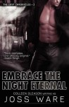 Embrace the Night Eternal - Joss Ware, Gleason Colleen
