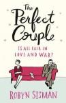 The Perfect Couple?. Robyn Sisman - Robyn Sisman