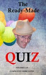 The Ready-Made Quiz (Volumes 1-10): 10 quizzes with 10 rounds of 10 questions - Mark Lloyd, Shane Vaughan