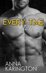 Every Time He Leaves (The Raeven Sisters Book 1) - Anna Karington, Alicia Notarainni