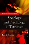 Sociology and Psychology of Terrorism - Rex A. Hudson
