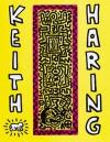 Keith Haring: Future Primeval - Barry Blinderman, Peter Spooner