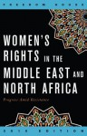 Women's Rights in the Middle East and North Africa: Progress Amid Resistance - Freedom House, Sanja Kelly, Julia Breslin