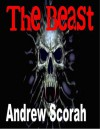The Beast - Andrew Scorah