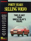 Forty Years of Selling Volvo - R.M. Clarke