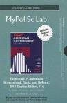 New Mypoliscilab with Pearson Etext -- Standalone Access Card -- For Essentials of American Government: Roots and Reform, 2012 Election Edition - Karen O'Connor, Larry J. Sabato, Alixandra B Yanus