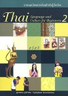 Thai Language And Culture For Beginners Book 2 - Yuphaphann Hoonchamlong