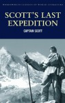 Scott's Last Expedition (Classics of World Literature) - Robert Falcon Scott, Beau Riffenburgh, Tom Griffith