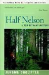 Half Nelson - Jerome Doolittle