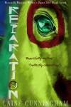 Reparation: A Novel of Love, Danger and Devotion - Laine Cunningham