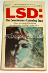LSD: The Consciousness-expanding Drug - David Solomon, Timothy Leary