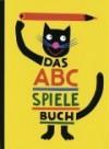 Das ABC Spielbuch - Rotraut Susanne Berner