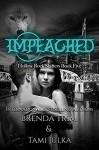 Impeached - Brenda Trim, Tami Julka