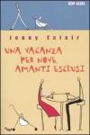 Una vacanza per nove, amanti esclusi - Jenny Eclair, Elena Cantoni