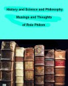 History and Science and Philosophy - Roie Philom