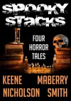 Spooky Stacks: Four Horror Tales - Scott Nicholson