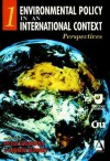 Environmental Policy in an International Context, Perspectives on Environmental Problems - Pieter Glasbergen, Andrew Blowers