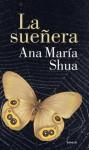 La sueñera - Ana María Shua