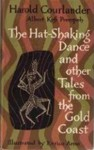 The Hat-Shaking Dance and Other Tales from the Gold Coast - Harold Courlander, Enrico Arno, Albert Kofi Prempeh