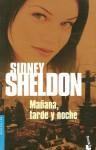 Manana, Tarde y Noche - Sidney Sheldon