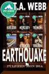 The Earthquake Collection (Pulp Friction 2014) - T.A. Webb, Jae Ashley