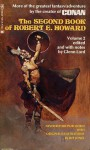 The Second Book of Robert E. Howard - Robert E. Howard, Glenn Lord