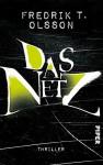 Das Netz: Thriller (William-Sandberg-Serie 1) - Fredrik T. Olsson, Kerstin Schöps