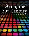 Art of the 20th Century - Dorothea Eimert