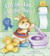 Lift the Lid, Use the Potty! (Nifty Lift-and-Look) - Annie Ingle, Lisa McCue