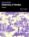 Fairchild's Dictionary of Textiles 7th edition - Robert S. Merkel