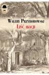 Lisc akacji - Walery Przyborowski