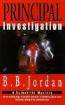 Principal Investigation - B.B. Jordan