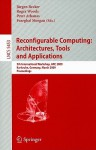 Reconfigurable Computing: Architectures, Tools and Applications: 5th International Workshop, ARC 2009 Karlsruhe, Germany, March 16-18, 2009 Proceedings - Jürgen Becker, Roger Woods, Peter Athanas, Fearghal Morgan