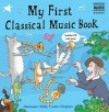 My First Classical Music Book - Genevieve Helsby, Jason Chapman