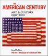 The American Century: Art & Culture 1950-2000 - Lisa Phillips, Barbara Haskell, Whitney Museum of American Art