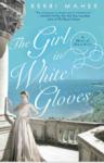 The Girl in the White Gloves - Kerri Maher