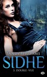 Double-vue: Sidhe, T3 - Sandy Williams, Clémentine Curie