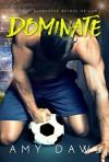 Dominate - Amy Daws